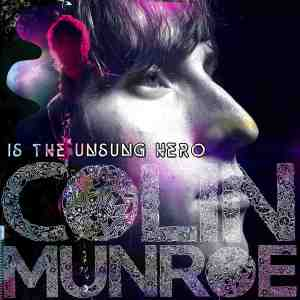 00-colin_munroe-colin_munroe_is_the_unsung_hero-front-20082