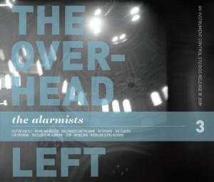 The Alarmists, The Overhead Left